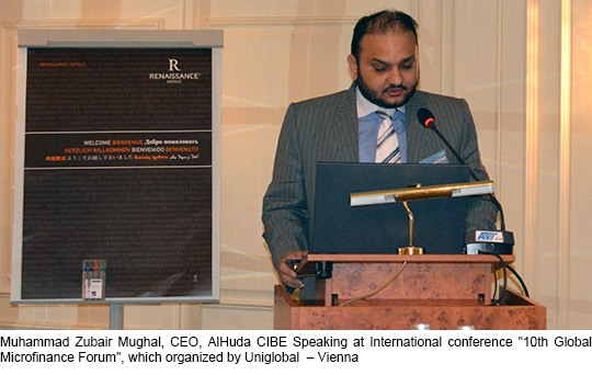"Muhammad Zubair Mughal, CEO, AlHuda CIBE Speaking at International conference ""10th Global Microfinance Forum"", which organized by Uniglobal – Vienna"