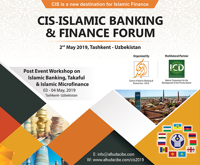 CIS Islamic Banking and Finance Forum to be Held in Tashkent - Uzbekistan