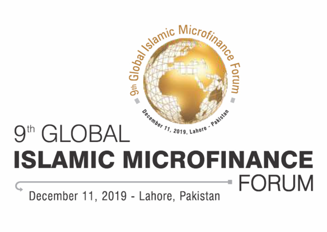 9th Global Islamic Microfinance Forum to be Held in Lahore – Pakistan