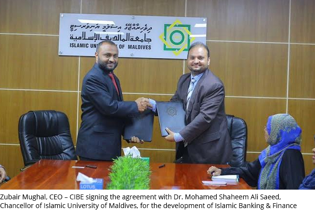 Zubair Mughal, CEO - CIBE signing the agreement with Dr. Mohamed Shaheem Ali Saeed, Chancellor of Islamic University of Maldives, for the development of Islamic Banking & Finance