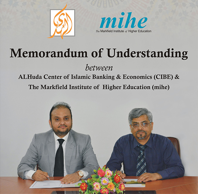 AlHuda CIBE signed MOU with MIHE–UK to promote Islamic Banking Education Globally.